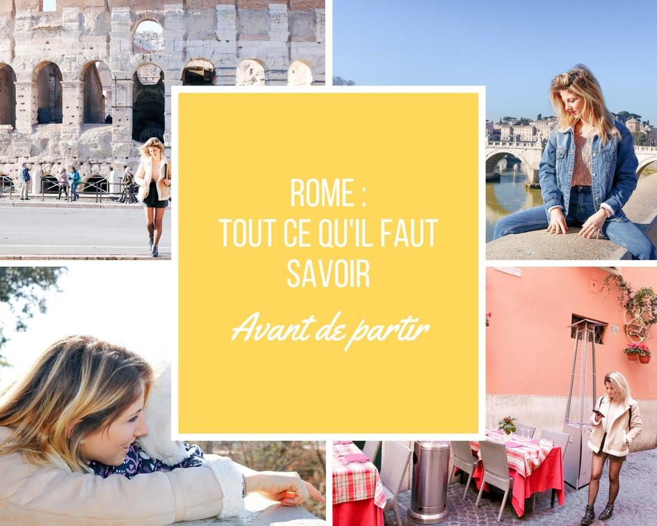 Ce qu'il faut savoir sur Rome : astuces, bons plans