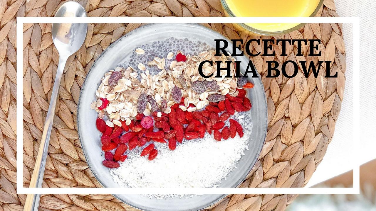 Recette Chia Bowl