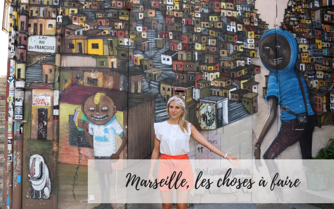 Marseille, les choses à savoir, où manger, où dormir