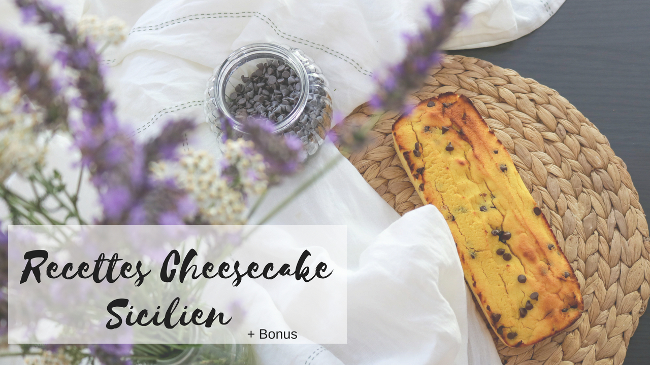 Cheesecake Sicilien revisité healthy + bonus