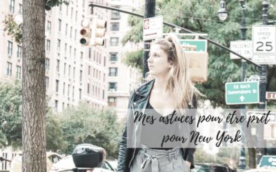 Mes astuces/conseils pour être prêts pour NYC