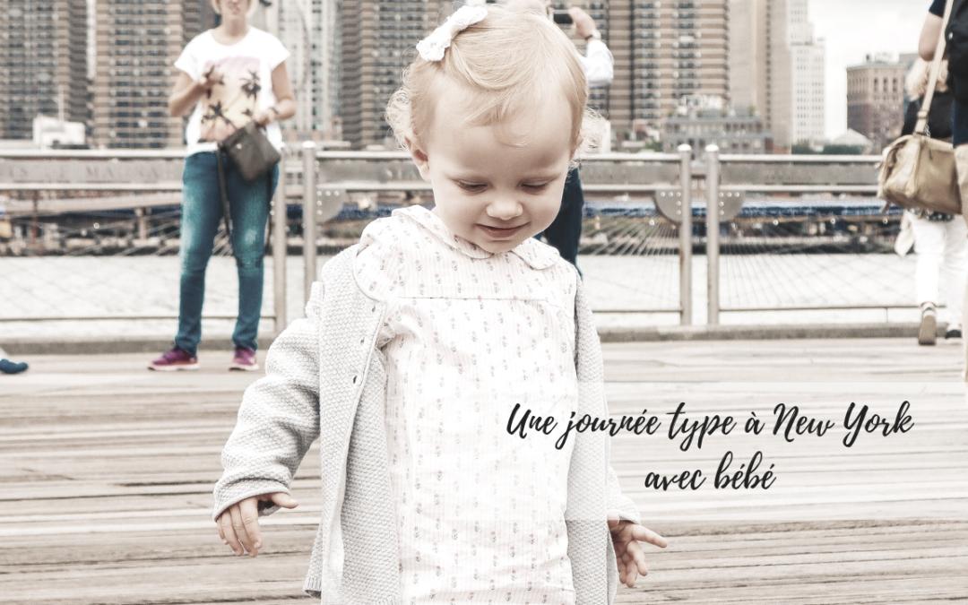 Une journée Type à NYC avec un bébé