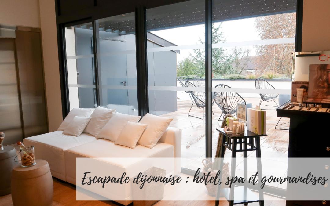 Escapade Dijonnaise, Spa, Hôtel et gourmandises
