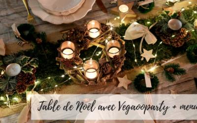 Table de Noël avec Vegaooparty & nos menus de fêtes