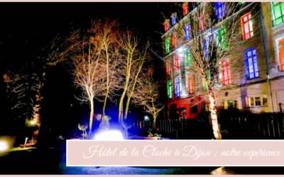 Hôtel de la Cloche : notre expérience + projets de copines